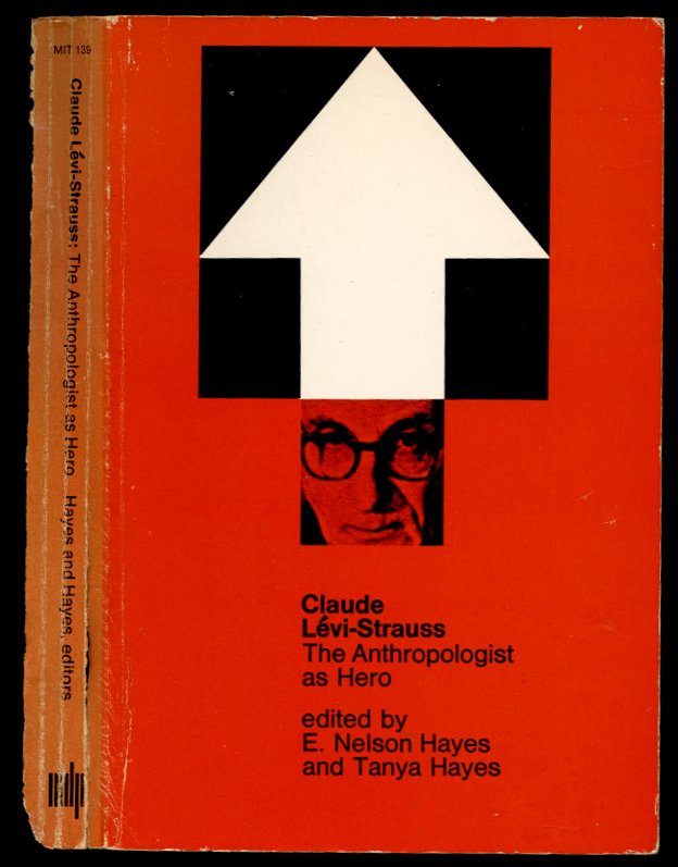 Claude Levi-Strauss: The Anthropologist as Hero