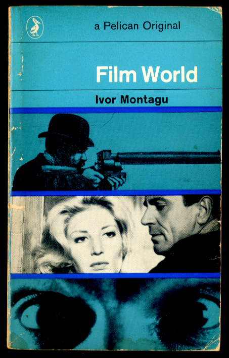 Film World by Ivor Montagu
