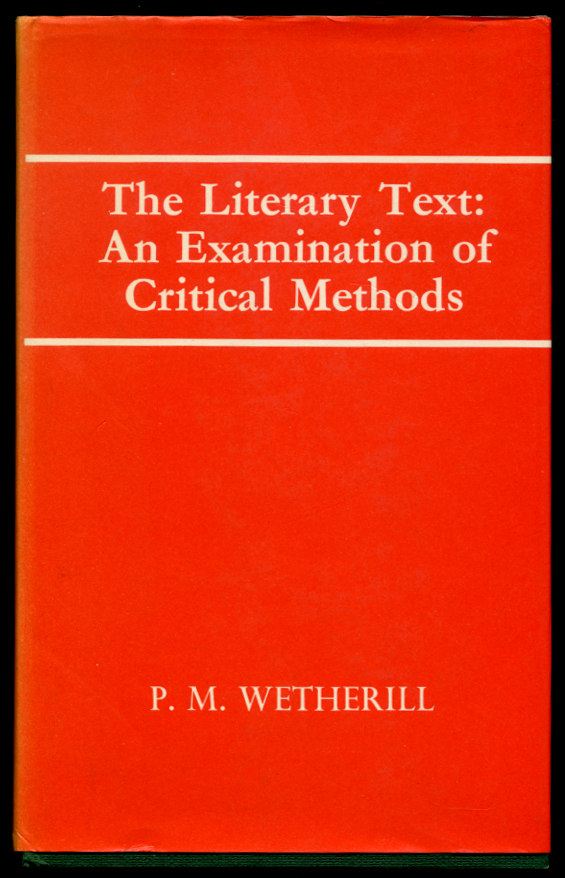 The Literary Text by P. M. Wetherill