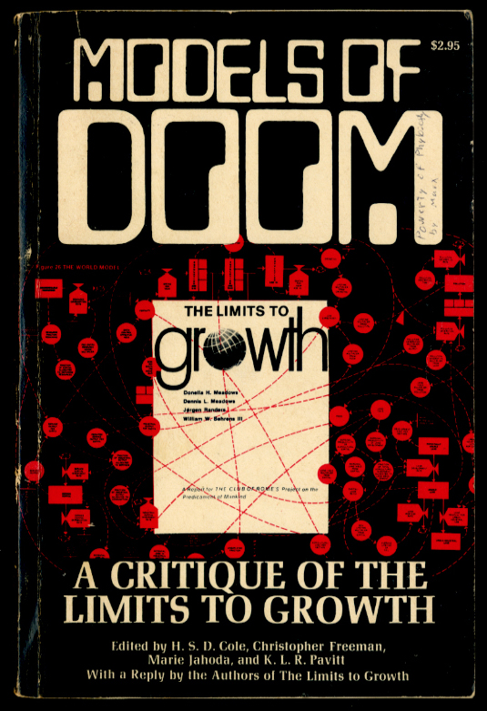 Models of Doom: A Critique of the Limits of Growth