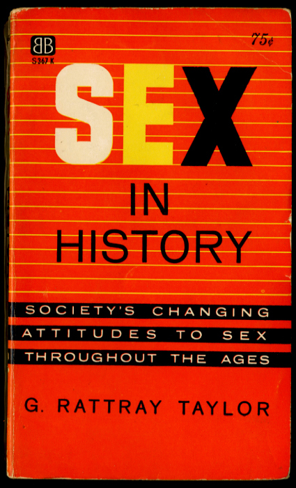 Sex in History by G Rattray Taylor