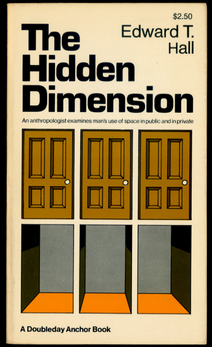 The Hidden Dimension by Edward Hall