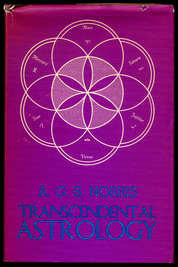 Transcedental Astrology by A G S Norris
